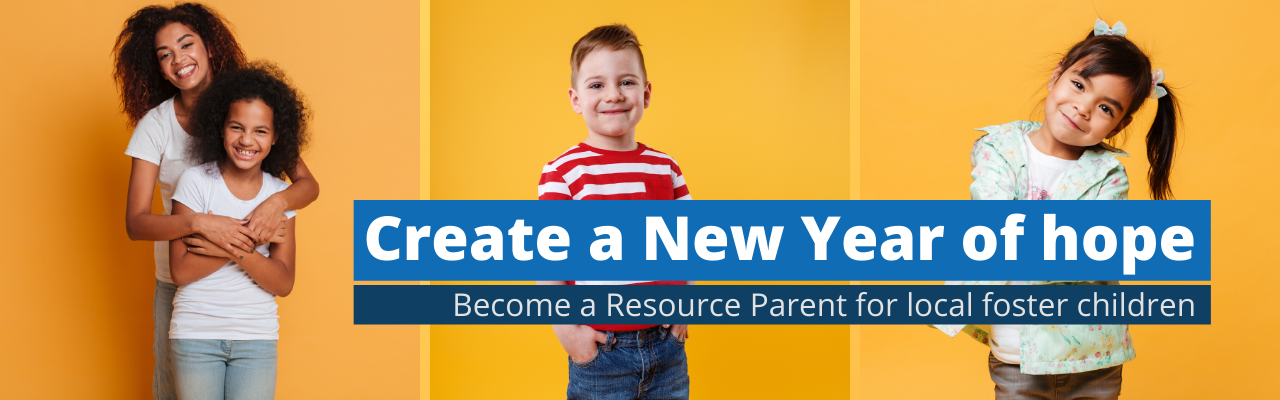 Learn how to be a Resource Family for local foster children